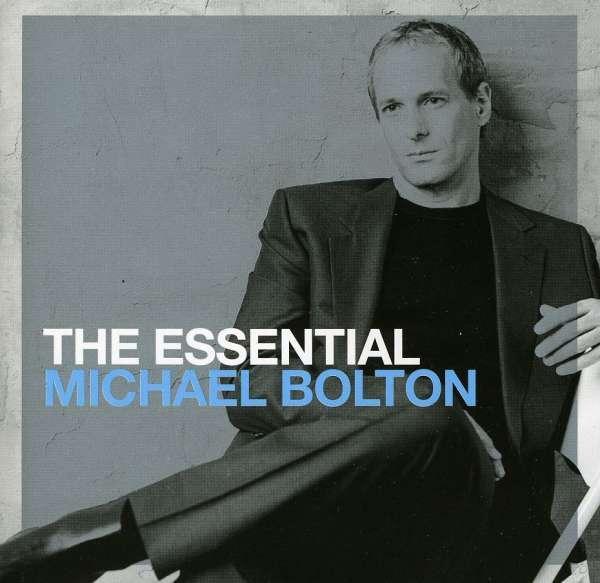 Bolton, Michael - The Essential Michael Bolton
