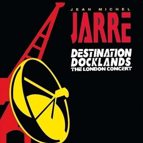 Jarre, Jean-Michel - Destination Docklands 1988