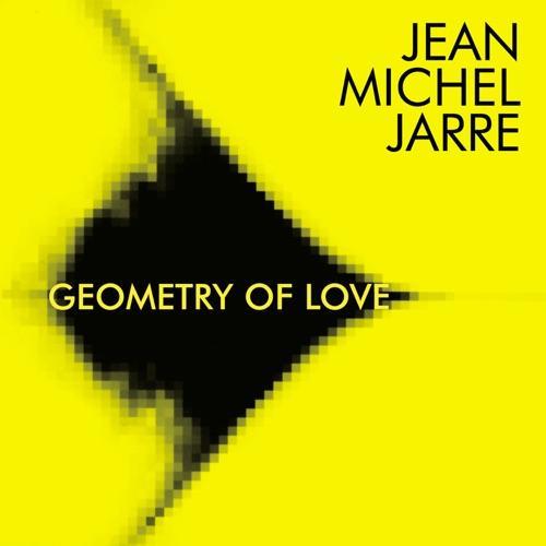 Jarre, Jean-Michel - Geometry of Love