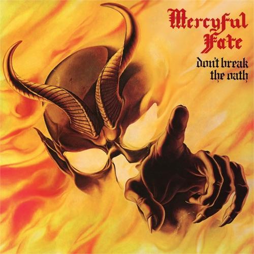 MERCYFUL FATE - DON'T BREAK THE OATH BLA