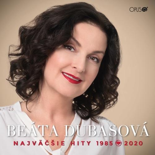 DUBASOVA BEATA - NAJVECSIE HITY 1985-2020
