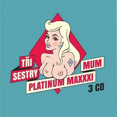 TRI SESTRY - PLATINUM MAXXXIMUM
