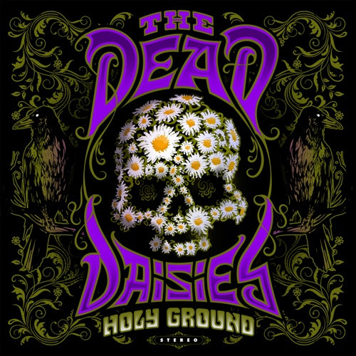 DEAD DAISIES, THE - HOLY GROUND