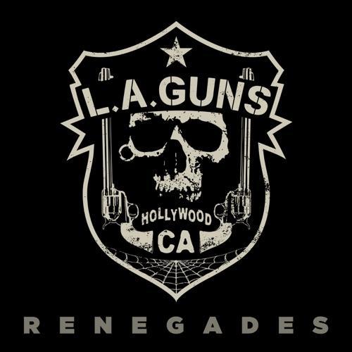 L.A.GUNS - RENEGADES