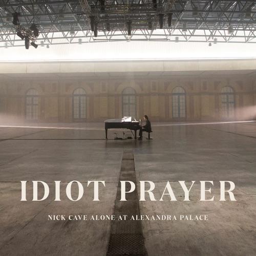 NICK CAVE & THE BAD SEEDS - IDIOT PRAYER