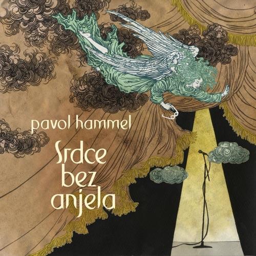 HAMMEL PAVOL - SRDCE BEZ ANJELA