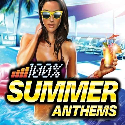V/A - 100% Summer Anthems