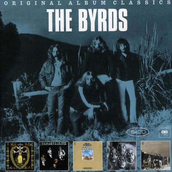 Byrds, the - Original Album Classics