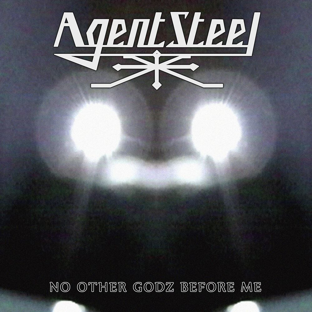 Agent Steel - No Other Godz Before Me