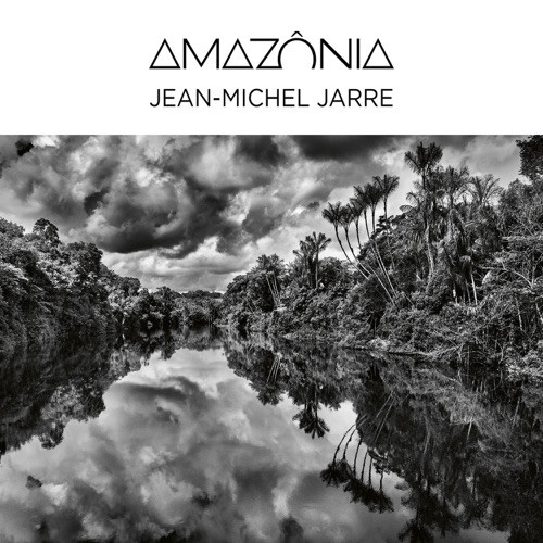 Jean-Michel Jarre - Amazônia