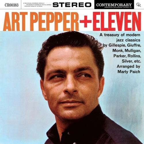 Pepper, Art - Art Pepper + Eleven (Modern Jazz Classics)