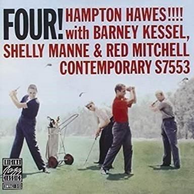 Hawes, Hampton & Barney Kessel, Shelly Manne, Red Mitchell - Four!