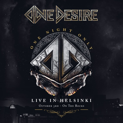One Desire - One Night Only: Live In Helsinki