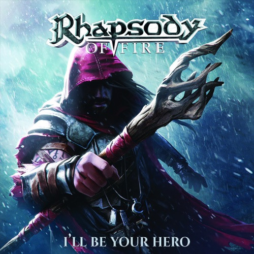 RHAPSODY OF FIRE - I'LL BE YOUR HERO EP