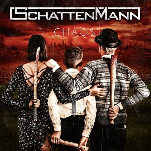 Schattenmann - Chaos