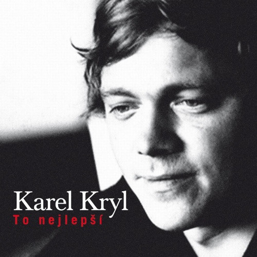 Kryl Karel - to Nejlepsi