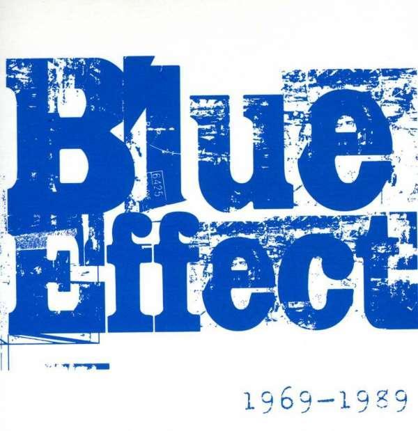 BLUE EFFECT /MODRY EFEKT/ - 1969 - 1989
