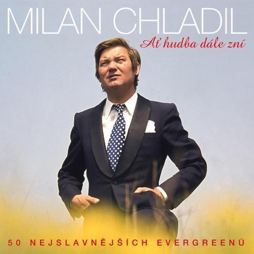 Chladil Milan - at Hudba Dale Zni