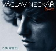 Neckar Vaclav - Zivot (Zlata Kolekce)