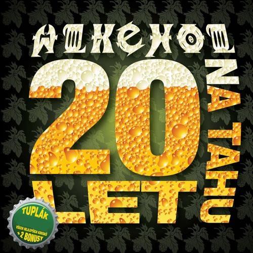Alkehol - 20 Let Na Tahu
