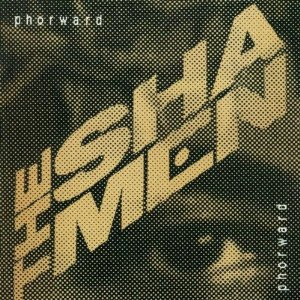 Shamen - Phorward