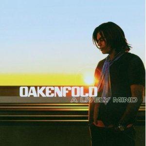 Oakenfold - A Lively Mind