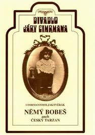 Divadlo Járy Cimrmana - Nemý Bobeš Aneb Český Tarzan (Pošetka)