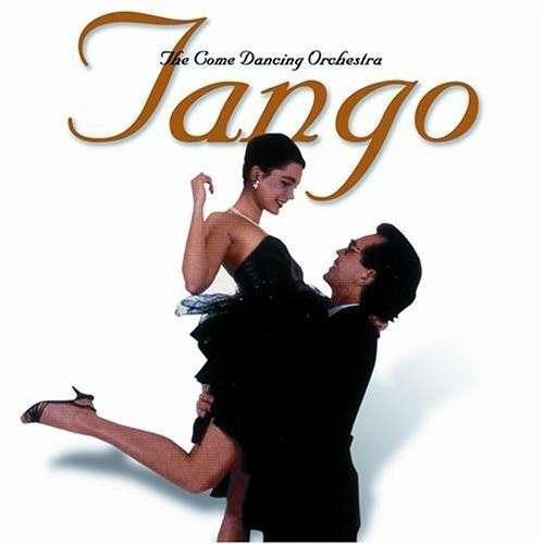 Come Dancing Orchestra - Tango
