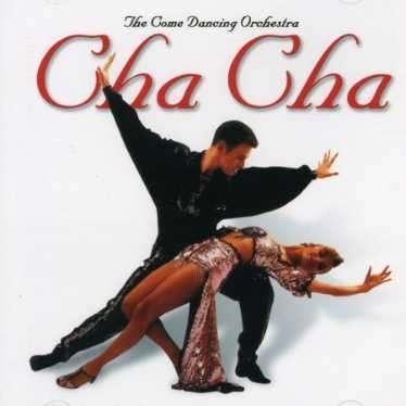 Come Dancing Orchestra - CHA CHA