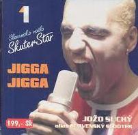 Suchy Jozo - Jigga Jigga
