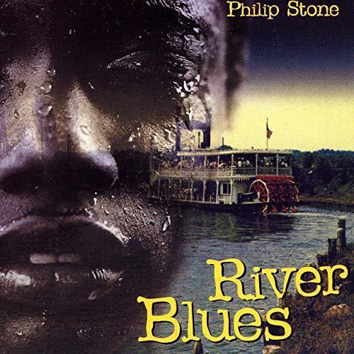 Stone Philip - River Blues