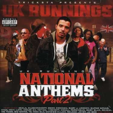 Tricksta Presents Uk Runnings - National Anthems Part 2