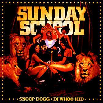 Snoop Dogg & Whoo Kid - Sunday School