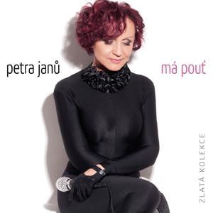 Janu Petra - Ma Pout-Zlata Kolekce