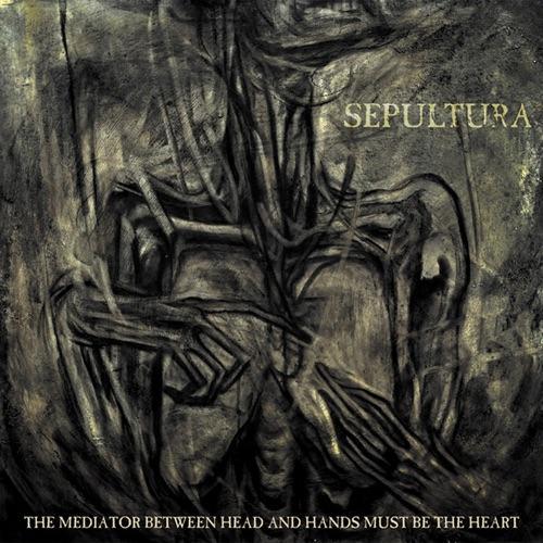 SEPULTURA - THE MEDIATOR BETWEEN THE HEA