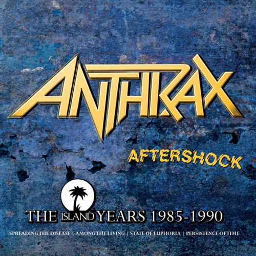 ANTHRAX - AFTERSHOCK - The Island Years