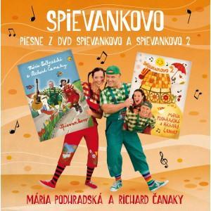 SPIEVANKOVO - PIESNE Z DVD SPIEVANKOVO 1 A 2 / PODHRADSKA A CANAKY