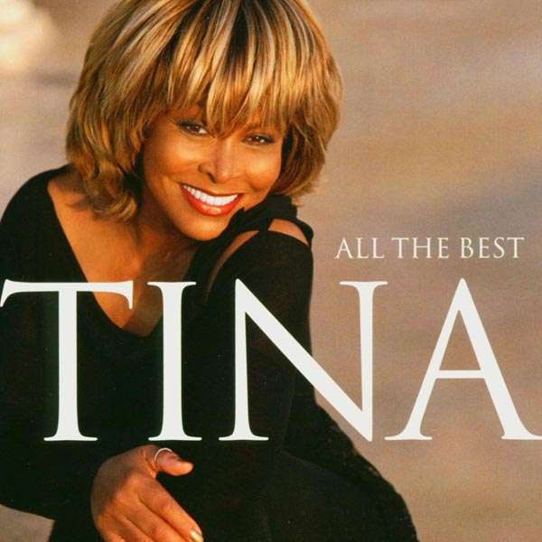 TURNER, TINA - ALL THE BEST